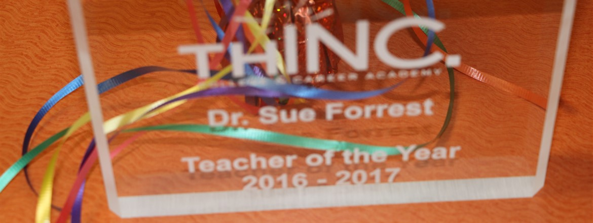 Dr. Sue Forrest, THINC Teacher of the Year 2016-17