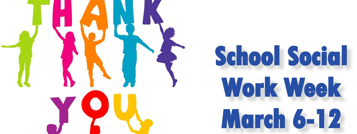 Thank a School Social Worker - March 6-12